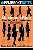 Maximum Ride: The Angel Experiment: Study Guide for Reluctant Readers