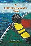 A Little Dachshund's Tale