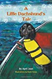 img - for A Little Dachshund's Tale book / textbook / text book