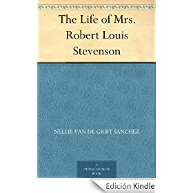 The Life of Mrs. Robert Louis Stevenson