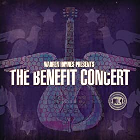 Warren Haynes Presents: The Benefit Concert Volume 4