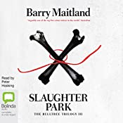 Slaughter Park: The Belltree Trilogy, Book 3 | Barry Maitland