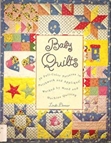Ba|||Quilts: 30 Full-Color Patterns in Patchwork and Applique, Worked Hand and Machine Qui