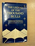 img - for The legend of the thousand bulls book / textbook / text book