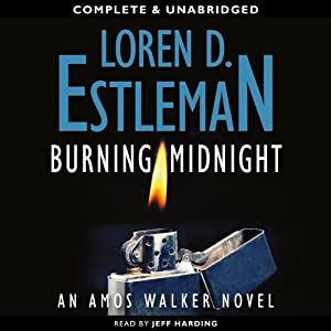 Burning Midnight | [Loren D. Estleman]