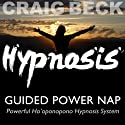 Guided Power Nap: Ho'oponopono Hypnosis  by Craig Beck Narrated by Craig Beck