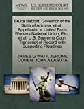 img - for Bruce Babbitt, Governor of the State of Arizona, et al., Appellants, v. United Farm Workers National Union, Etc., et al. U.S. Supreme Court Transcript of Record with Supporting Pleadings book / textbook / text book