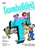 img - for Cooperative Learning Structures for Teambuilding by Laurie Kagan, Miguel Kagan, Spencer Kagan published by Kagan Cooperative Learning (1997) book / textbook / text book