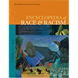Encyclopedia of Race and Racismby MacMillan Reference
