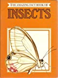 img - for Amazing Fact Book of Insects (Amazing Fact Books, V. 8) book / textbook / text book