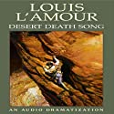 Desert Death Song (       UNABRIDGED) by Louis L'Amour Narrated by  uncredited
