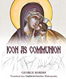 Icon as Communion: The Ideals and Compositional Principles of Icon Painting