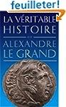 La V�ritable histoire d'Alexandre le...