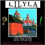 Das Göttliche und das Menschliche   Leo Tolstoj