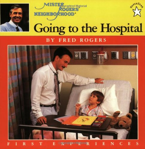 Going To The Hospital (Mr. Rogers)