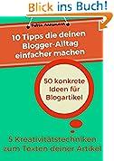 10 Tipps die deinen Blogger-Alltag einfacher machen