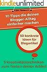 10 Tipps die deinen Blogger-Alltag ei...