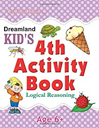 4th Activity Book - Logic Reasoning- Logical (Kids Activity Books)