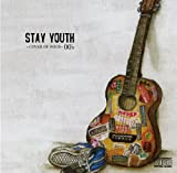 STAY YOUTH~COVER OF ROCK~00��s