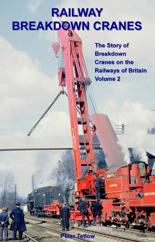 Railway Breakdown Cranes: v.2