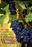 Search : The New Connoisseurs' Guidebook to California Wine and Wineries