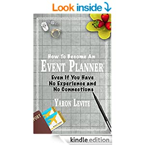 Amazon Become An Event Planner Even If You Have No Experience And No Connections A Short