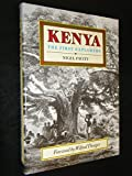 img - for Kenya: The First Explorers First First Edition by Pavitt, Nigel (1992) Hardcover book / textbook / text book