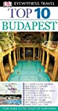 DK Publishing DK Eyewitness Top 10 Travel Guide: Budapest