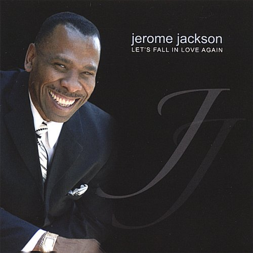 Jerome Jackson - Let's Fall in Love Again