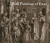Wall Paintings of Eton (1857597877) by Howe, Emily