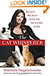 The Cat Whisperer: Why Cats Do What T...
