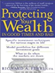 Protecting Your Wealth in Good Times...