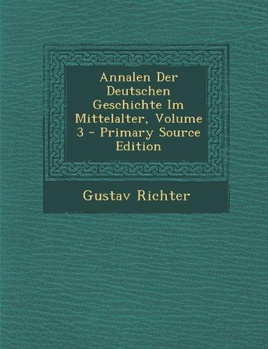 Annalen Der Deutschen Geschichte Im Mittelalter, Volume 3
