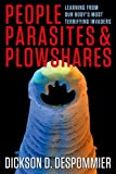 img - for People, Parasites, and Plowshares: Learning from Our Body's Most Terrifying Invaders by Dickson D. Despommier (2013-07-16) book / textbook / text book