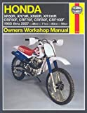 Alan Ahlstrand Honda XR50/70/80/100R and CRF50/70/80/100F: Owners Workshop Manual (Motorcycle Repair Manual)