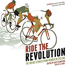 Ride the Revolution: The Inside Stories from Women in Cycling | Livre audio Auteur(s) : Suze Clemitson Narrateur(s) : X E Sands