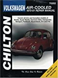 Volkswagen Air-Cooled, 1970-81 (Chilton's Total Car Care Repair Manuals)