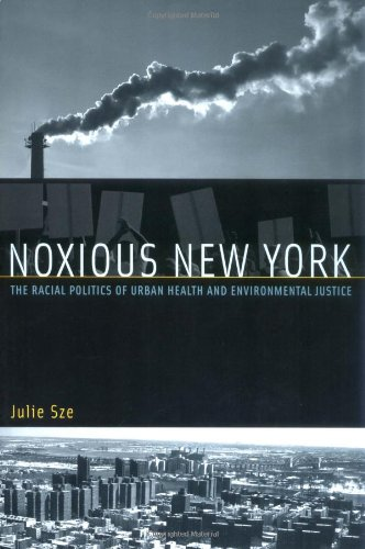 Noxious New York: The Racial Politics of Urban Health and...