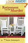 Retirement Can Be Murder (Every Wife...