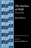 img - for The Duchess of Malfi (Revels Plays) book / textbook / text book