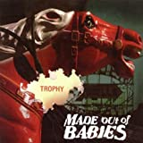 Trophy by Made Out of Babies (2005) Audio CD