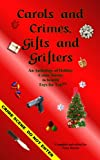 img - for Carols and Crimes, Gifts and Grifters book / textbook / text book