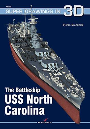 The Battleship USS North Carolina (Super Drawings in 3d) PDF