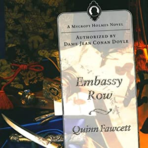 Embassy Row: A Mycroft Holmes Novel, Book 2 | [Quinn Fawcett]