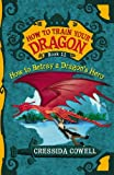 How To Train Your Dragon: How to Betray a Dragons Hero
