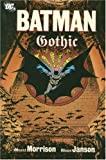 Grant Morrison Batman Gothic TP New Edition