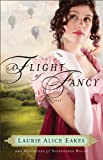 A Flight of Fancy (The Daughters of Bainbridge House Book #2): A Novel: Volume 2