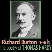 Richard Burton Reads the Poetry of Thomas Hardy Audiobook by Thomas Hardy Narrated by Richard Burton