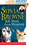 All Pets Go To Heaven: The Spiritual...