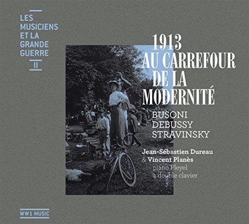 les-musiciens-la-grande-guerre-vol-2-1913-au-carrefour-de-la-modernitac